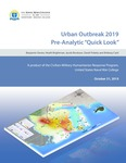 "Urban Outbreak 2019 Pre-Analytic ""Quick Look"" by Benjamin Davies, Heath Brightman, Jacob Brostuen, David Polatty, and Brittany Card"