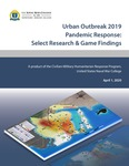 Urban Outbreak 2019 Pandemic Response: Select Research & Game Findings by Benjamin Davies, Kaitlin Rainwater Lovett, Brittany Card, and David Polatty