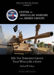 ISIS: The Terrorist Group That Would Be a State by Michael W.S. Ryan