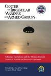 Influence Operations and the Human Domain by Thomas M. Scanzillo and Edward M. Lopacienski