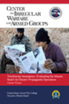 Totalitarian Insurgency: Evaluating the Islamic State's In-Theater Propaganda  Operations