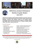 CIWAG Hosts Academic Workshop On Maritime Irregular Warfare, June 2019 by The U.S. Naval War College