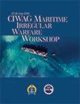 CIWAG Maritime Irregular Warfare Workshop Workbook