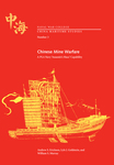 Chinese Mine Warfare: A PLA Navy 'Assassin's Mace' Capability by Andrew S. Erickson, William S. Murray, and Lyle J. Goldstein
