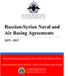 Russian-Syrian Naval and Air Basing Agreements, 2015 – 2017 by Russia Maritime Studies Institute