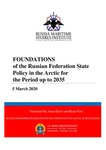 Foundations of the Russian Federation State Policy in the Arctic for the Period up to 2035