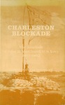 HM 2: Charleston Blockade: The Journals of John B. Marchand, U.S. Navy 1861-1862