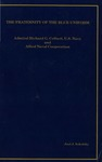 HM 8: The Fraternity of the Blue Uniform by Richard G. Colbert, Allied Naval Cooperation, and Joel J. Sokolsky