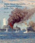 HM 27: Major Naval Operations in European Waters, 1939–1945