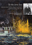 HM 28: To the Java Sea: Selections from the Diary, Reports, and Letters of Henry E. Eccles, 1940-1942