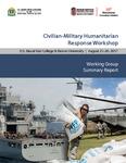 August 2017 Civilian-Military Humanitarian Response Workshop Summary Report