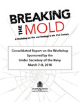 Breaking the Mold Workshop: 2018 Consolidated Report